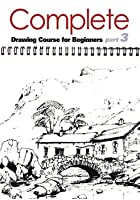 Complete Drawing Course for Beginners Vol.3