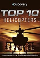Discovery Channel - Top Ten - Helicopters