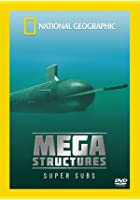 National Geographic - MegaStructures - Super Subs