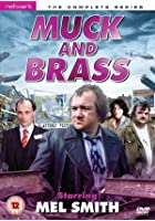 Muck And Brass - The Complete Series
