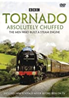 Tornado - Absolutely Chuffed - The Men Who Built A Steam Engine