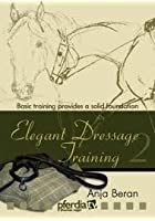 Elegant Dressage Training 2