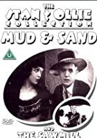 The Stan And Ollie Collection - Mud And Sand / The Sawmill