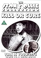 The Stan And Ollie Collection - Kill Or Cure / This Is Your Life / Tree In A Test Tube