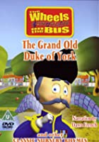 Wheels On The Bus - The Grand Old Duke Of York