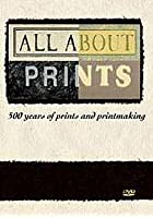 All About Prints - 500 Years of Prints and Printmaking