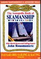 Annapolis Book Of Seamanship - Vol. 4 - Sailboat Navigation