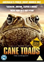 Cane Toads - The Conquest