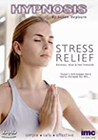 Hypnosis With Susan Hepburn - Stress Relief