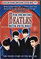 The Beatles - For The Record With Pete Best