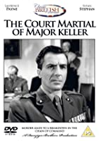 The Court Martial Of Major Keller