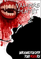 Vampire Dentist
