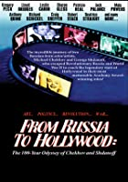 From Russia to Hollywood