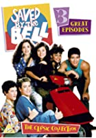 Saved By The Bell - Three Classic Episodes