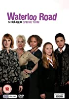 Waterloo Road - Series 4 - Spring Term