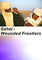 Sahel - Wounded Frontier - Djembe Dream