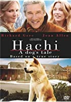Hachi - A Dog&#39;s Tale