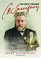 C.H. Spurgeon - The People's Preacher