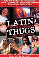Latin Thugs - Wild And Chronic