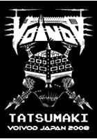 Tatsumaki Voivod - In Japan 2008