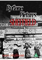 Bygone Pictures - Sheffield
