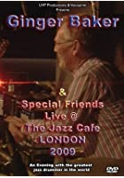 Ginger Baker And Friends - Live At The Jazz Cafe