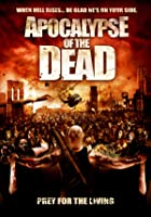 Apocalypse of the Dead