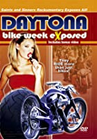 Daytona Bike Week Exposed