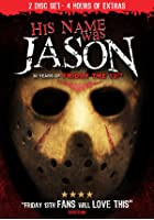 His Name Was Jason - 30 Years Of Friday The 13th
