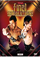 TNA - Final Resolution 2009