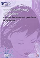 Complementary Childcare - Autism, Behavioural Problems And Dysl