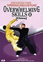 Chen-Style Tai Chi Sparring - Capture And Overwhelming Skills Vol.3