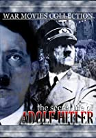 The Secret Life of Adolf Hitler
