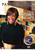 In The Kitchen With Miss Patti