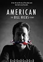 American - The Bill Hicks Story