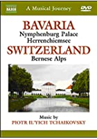 A Musical Journey - Bavaria - Switzerland