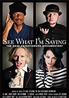 See What I'm Saying - The Deaf Entertainers Documentary