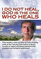 I Do Not Heal, God is the One Who Heals