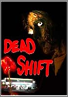 Dead Shift