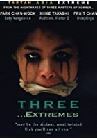 Three Extremes