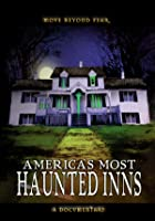 America&#39;s Most Haunted Inns