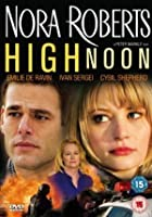 Nora Roberts - High Noon