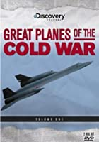 Great Planes Of The Cold War Vol.1