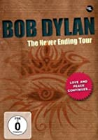 Bob Dylan - The Never Ending Tour