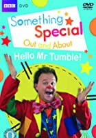 Something Special - Out And About - Hello Mr Tumble