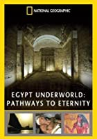 Egypt Underworld - Pathways To Eternity