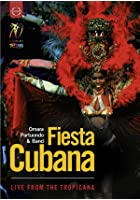 Omara Portuondo And Band - Fiesta Cubana - Live From The Tropicana