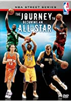 NBA Street Series Vol.5 - Journey To Becoming An Allstar