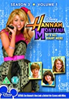 Hannah Montana - Series 3 Vol.1 - It&#39;s All Right There