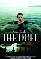 Anton Chekhov&#39;s The Duel